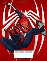 Composition Notebook: Amazing Spiderman Peter Parkmer Marvel Comic Cute Drawing Photo Art Soft Glossy Wide Ruled Fantastic Journal with Ruled Lined Paper for Taking Notes Writing Workbook for Teens and Children Students School Kids Spiderman Lovers