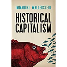 Historical Capitalism: with Capitalist Civilization