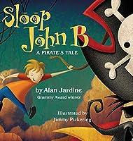Sloop John B -A Pirate's Tale