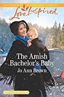 The Amish Bachelor's Baby (Amish Spinster Club)