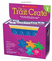 The Trait Crate, Grade 7: Mentor Texts, Model Lessons, and More to Teach Writing With the 6 Traits
