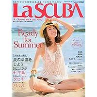 LaSCUBA VOL4 2015年 05 月号 [雑誌]: マリンダイビング 増刊