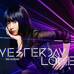 倉木麻衣「YESTERDAY LOVE」のCDジャケット