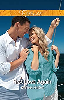 Mills & Boon : First Love Again by [Knight, Kristina]