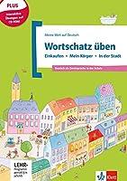 Meine Welt auf Deutsch: Wortschatz  uben - Einkaufen - Mein Korper - In der