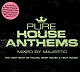 Pure House Anthems: Mixed By Majestic (Various Artists)