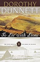 To Lie with Lions: Book Six of The House of Niccolo (House of Niccolo Series)