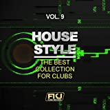 Amazon.co.jpHouse Style, Vol. 9 (The Best Collection for Clubs)