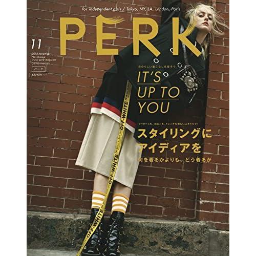 PERK(15) 2016年 11 月号 [雑誌]: GRIND(グラインド) 増刊 (自分らしい着こなしを探そう IT'S UP TO YOU)