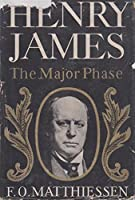 Henry James the Major Phase