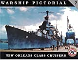 WARSHIP PICTORIAL 7 NEW ORLEANS CLASS CEUIERS