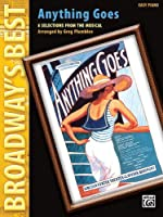 Anything Goes: 8 Selections from the Musical for Easy Piano (Broadway's Best)