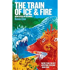 The Train of Ice and Fire: Mano Negra in Colombia