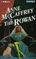 The Rowan (Rowan Is About to Meet Her Match)
