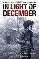 In Light of December: A Story of Japanese Internment