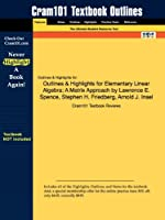 Outlines & Highlights for Elementary Linear Algebra: A Matrix Approach