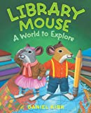 Library Mouse: A World to Explore (English Edition)