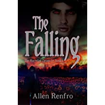 The Falling (The Morrelini Chronicles Book 2)