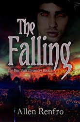 The Falling (The Morrelini Chronicles Book 2) (English Edition)