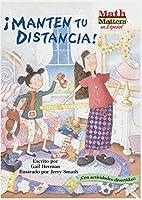 Manten tu distancia! / Keep Your Distance! (Math Matters en Espanol)