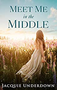 Meet Me in the Middle (Wattle Valley Book 2)