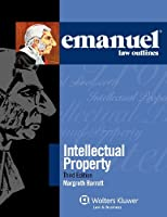 Intellectual Property (Emanuel Law Outlines)