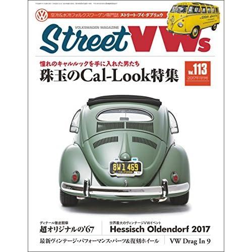 Street VWs (ストリートワーゲン) 2017年 11月号 [雑誌]