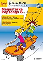 Megastarke Popsongs 06: Band 6. 1-2 Sopran-Blockfloeten