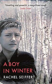 A Boy in Winter by [Seiffert, Rachel]