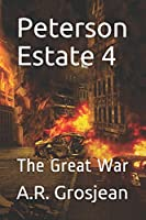Peterson Estate 4: The Great War