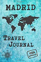 Madrid Travel Journal: Notebook 120 Pages 6x9 Inches - City Trip Vacation Planner Travel Diary Farewell Gift Holiday Planner