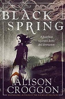 Black Spring by [Croggon, Alison]