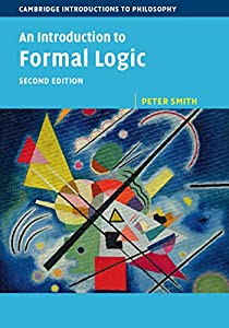 An Introduction to Formal Logic (Cambridge Introductions to Philosophy) (English Edition)