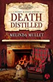 Death Distilled: A Whisky Business Mystery