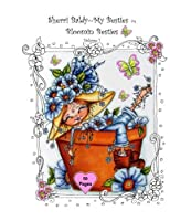 Sherri Baldy My-Besties Bloomin Besties Coloring Book: Some of Sherri Baldy's fan favorites Bloomin Besties are available as a coloring book ! You get 50 pages with 2 of every Bloomin Bestie, each page has a blank backside. .