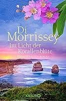 Im Licht der Korallenbluete: Ein Australien-Roman