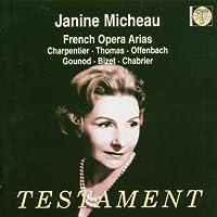 Janine Micheau Sings French Opera Arias by Janine Micheau