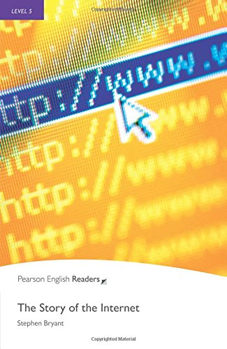 Penguin Readers: Level 5 THE STORY OF THE INTERNET (Penguin Readers, Level 5)の詳細を見る
