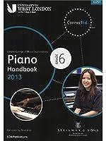 London College Of Music: Piano Handbook 2013 - Grade 6. For ピアノ