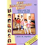 Jessi and the Awful Secret (Baby-Sitters Club (Quality)) by Ann Matthews Martin (1997-01-01)