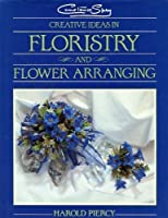 Constance Spry Creative Ideas in Floristry and Flower Arranging