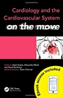 Cardiology and Cardiovascular System on the Move (Medicine on the Move)