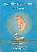 My Friend the Moon (Viking Kestrel picture books)
