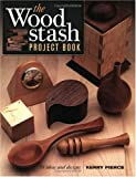 The Wood Stash Project Book (Popular Woodworking) by Kerry Pierce(2002-08-15) 画像