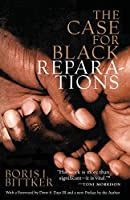 The Case for Black Reparations