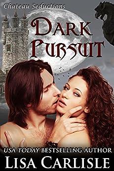 Dark Pursuit: a paranormal Christmas romance (Chateau Seductions Book 4) by [Carlisle, Lisa]
