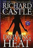 Driving Heat (Nikki Heat) by Richard Castle(2015-09-15)