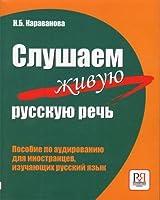 Survival Russian: Slushaem Zhivuiu Rus.Rech/We Listen to the Authentic Russian S