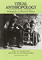 Visual Anthropology: Photography as a Research Method by John Collier Malcom Collier(1986-10-01)