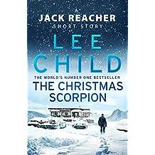 The Christmas Scorpion: A Jack Reacher Short Story